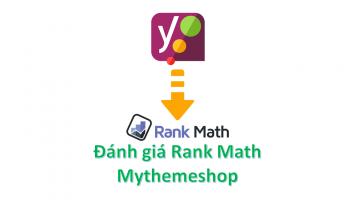 Đánh giá Rank Math của Mythemshop đối thủ thay thế Yoast SEO
