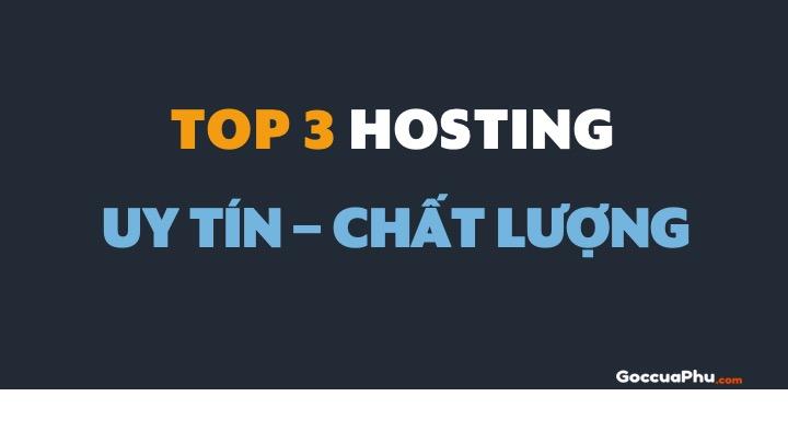 Top 3 hosting uy tín chất lượng